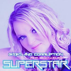 GISBO/CORRUPTION feat GEMMA MACLEOD - Superstar