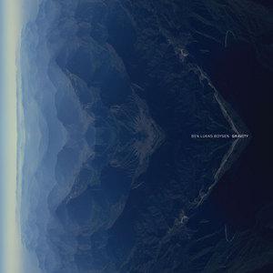 BOYSEN, Ben Lukas - Gravity