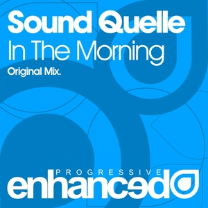 SOUND QUELLE - In The Morning