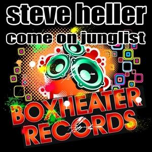 HELLER, Steve - Come On Junglist