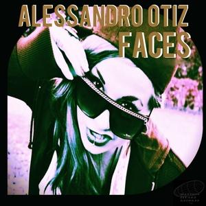 OTIZ, Alessandro - Faces (Rocket Singles Series)