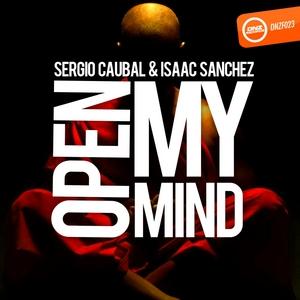 CAUBAL, Sergio/ISAAC SANCHEZ - Open My Mind