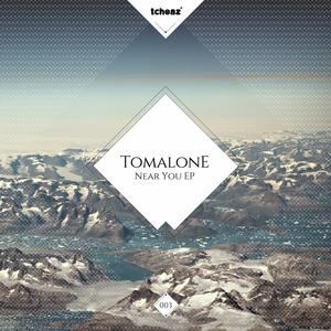 TOMALONE - Near You EP