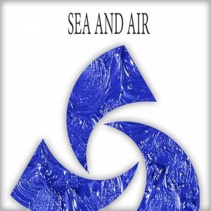 VARIOUS - Sea & Air
