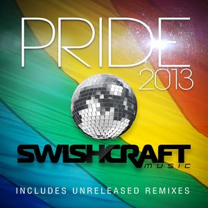 VARIOUS - Swishcraft Presents: Pride 2013