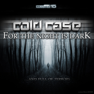 COLD CASE - For The Night Is Dark