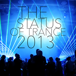 VARIOUS - The Status Of Trance 2013