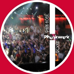 DJ DELICIOUS presents PHUNK-A-DELIC - Rockin