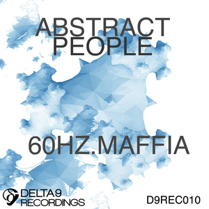 ABSTRACT PEOPLE - 60 Hz Maffia