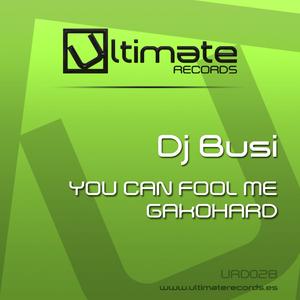DJ BUSI - You Can Fool Me