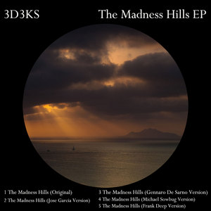 3D3KS - The Madness Hills EP