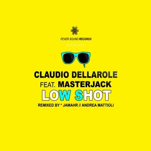 DELLAROLE, Claudio/MASTERJACK - Low Shot