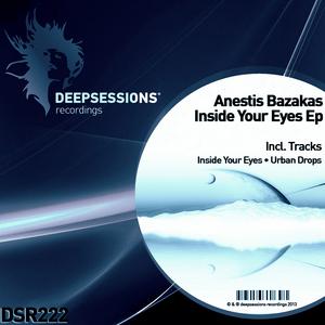 BAZAKAS , Anestis - Inside Your Eyes Ep