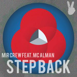 MIR CREW feat MC ALMAN - Step back