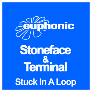 STONEFACE & TERMINAL - Stuck In A Loop