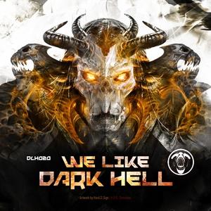 VARIOUS - We Like Dark Hell
