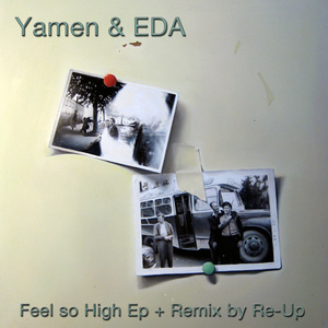 YAMEN & EDA - Feel So High EP