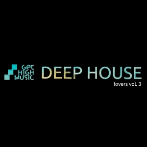 VARIOUS - Deep House Lovers Vol 3