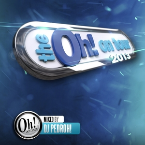 VARIOUS - The Oh! On Tour 2013