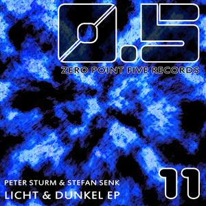 STURM, Peter/STEFAN SENK - Licht & Dunkel EP