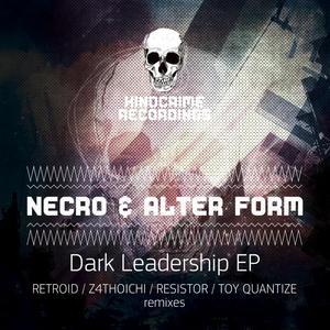 NECROBOY/ALTER FORM - Dark Leadership EP