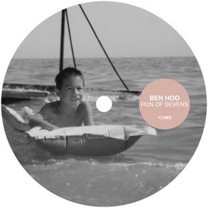 HOO, Ben - Run Of Sevens (remixes)
