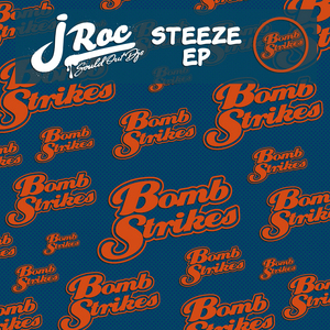 J ROC - Steeze EP