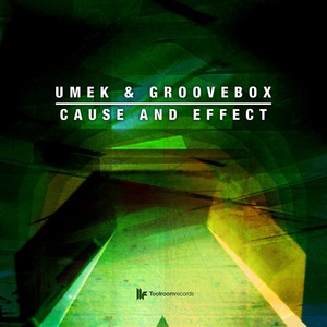 UMEK/GROOVEBOX - Cause And Effect