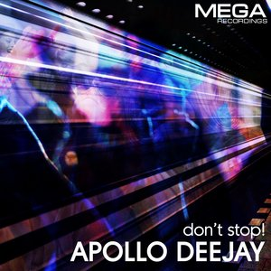 APOLLO DEEJAY - Dont Stop