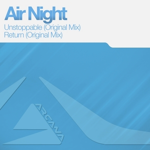 AIR NIGHT - Unstoppable EP