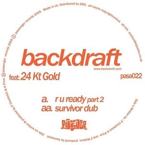 BACKDRAFT - R U Ready Part 2