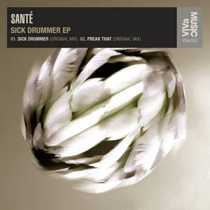 SANTE - Sick Drummer EP