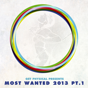 VARIOUS - Get Physical Presents Most Wanted 2013 Part 1