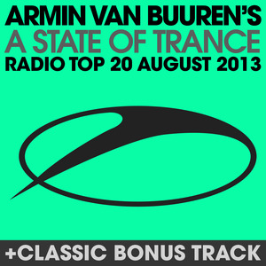 BUUREN, Armin Van/VARIOUS - A State Of Trance Radio Top 20 August 2013