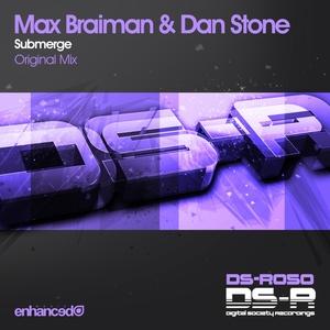 BRAIMAN, Max/DAN STONE - Submerge