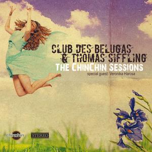 CLUB DES BELUGAS/THOMAS SIFFLING - The ChinChin Sessions