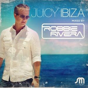 RIVERA, Robbie/VARIOUS - Juicy Ibiza 2013 (unmixed tracks)