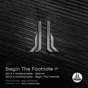 DKULT/VOODOOPRIESTER - Begin The Footnote