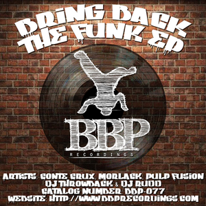 CONTE CRUX/DJ RUDD/MORLACK/PULPFUSION/DJ THROWBACK - Bring Back The Funk EP