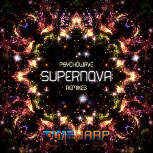 PSYCHOWAVE - Supernova Remixes EP