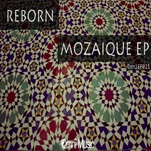 REBORN - Mozaique EP