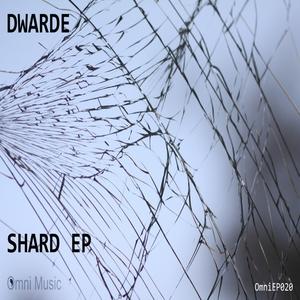 DWARDE - Shard EP
