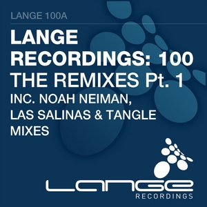 VARIOUS - Lange Recordings 100 - The Remixes Part 1