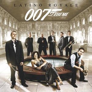 LATINO ROYALE - 007 Theme