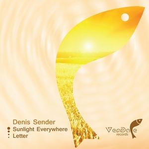 SENDER, Denis - Sunlight Everywhere