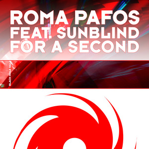 PAFOS, Roma feat SUNBLIND - For A Second