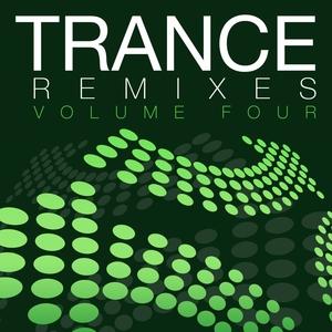 VARIOUS - Trance Remixes - Volume Four