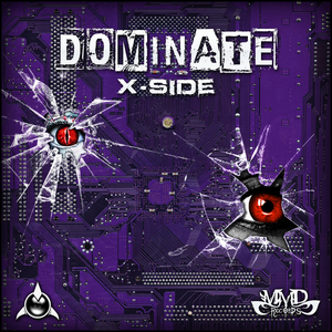 X SIDE - Dominate