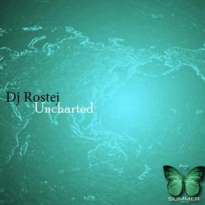 DJ ROSTEJ - Uncharted