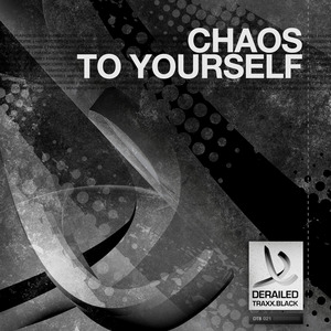 CHAOS - To Yourself